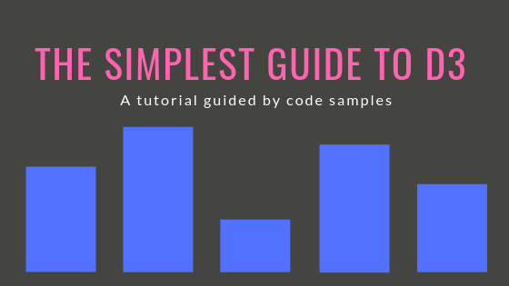 The Simplest Guide to D3 – iBuildMVPs